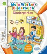 Cover-Bild zu Grimm, Sandra: tiptoi® Mein Wörter-Bilderbuch Kindergarten