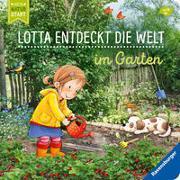Cover-Bild zu Grimm, Sandra: Lotta entdeckt die Welt: Im Garten