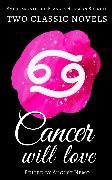 Cover-Bild zu Burnett, Frances Hodgson: Two classic novels Cancer will love (eBook)