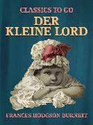 Cover-Bild zu Burnett, Frances Hodgson: Der kleine Lord (eBook)