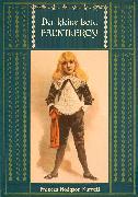 Cover-Bild zu Hodgson Burnett, Frances: Der kleine Lord Fauntleroy: Mit den Illustrationen von Reginald Birch (eBook)