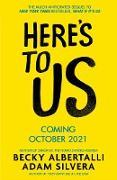 Cover-Bild zu Silvera, Adam: Here's To Us (eBook)