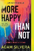 Cover-Bild zu Silvera, Adam: More Happy Than Not (eBook)