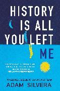 Cover-Bild zu Silvera, Adam: History Is All You Left Me (eBook)