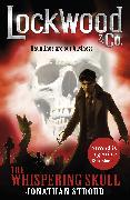 Cover-Bild zu Stroud, Jonathan: Lockwood & Co: The Whispering Skull (eBook)