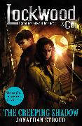 Cover-Bild zu Stroud, Jonathan: Lockwood & Co: The Creeping Shadow (eBook)