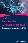 Cover-Bild zu Meyer, Thomas: Amyotrophe Lateralsklerose (ALS) (eBook)