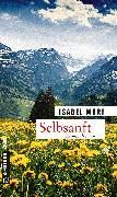 Cover-Bild zu Morf, Isabel: Selbsanft (eBook)