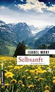 Cover-Bild zu Morf, Isabel: Selbsanft