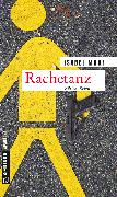 Cover-Bild zu Morf, Isabel: Rachetanz (eBook)