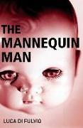 Cover-Bild zu Di Fulvio, Luca: The Mannequin Man