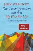 Cover-Bild zu Strelecky, John: Das Leben gestalten mit den Big Five for Life