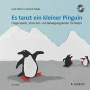 Cover-Bild zu Häfner, Carla: Es tanzt ein kleiner Pinguin