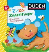 Cover-Bild zu Häfner, Carla: Duden 12+: Zi-Za-Zappelfinger Mein erstes Fingerspielbuch
