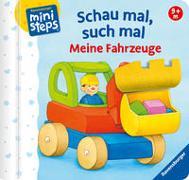 Cover-Bild zu Häfner, Carla: Schau mal, such mal: Meine Fahrzeuge