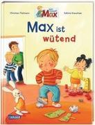 Cover-Bild zu Tielmann, Christian: Max-Bilderbücher: Max ist wütend