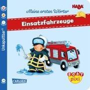 Cover-Bild zu Kraushaar, Sabine (Illustr.): Baby Pixi (unkaputtbar) 95: VE 5 HABA Erste Wörter: Einsatzfahrzeuge (5 Exemplare)