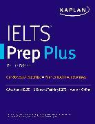 Cover-Bild zu IELTS Prep Plus von Kaplan Test Prep
