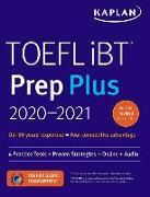Cover-Bild zu TOEFL iBT Prep Plus 2020-2021 von Kaplan Test Prep