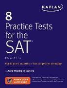 Cover-Bild zu 8 Practice Tests for the SAT von Kaplan Test Prep