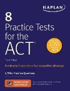 Cover-Bild zu 8 Practice Tests for the ACT von Kaplan Test Prep