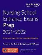 Cover-Bild zu Nursing School Entrance Exams Prep 2021-2022 von Kaplan Nursing