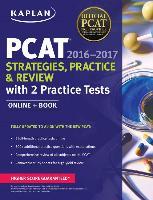 Cover-Bild zu Kaplan PCAT 2016-2017 Strategies, Practice, and Review with 2 Practice Tests von Kaplan Test Prep
