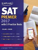 Cover-Bild zu SAT Premier 2017 with 5 Practice Tests von Kaplan Test Prep