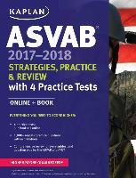 Cover-Bild zu ASVAB 2017-2018 Strategies, Practice & Review with 4 Practice Tests von Kaplan Test Prep