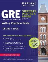 Cover-Bild zu GRE 2017 Strategies, Practice & Review with 4 Practice Tests von Kaplan Test Prep