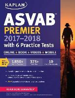 Cover-Bild zu ASVAB Premier 2017-2018 with 6 Practice Tests von Kaplan Test Prep