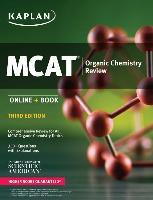 Cover-Bild zu MCAT Organic Chemistry Review von Kaplan Test Prep