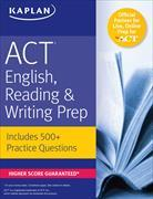Cover-Bild zu ACT English, Reading, & Writing Prep von Kaplan Test Prep