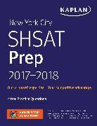 Cover-Bild zu New York City SHSAT Prep 2017-2018 von Kaplan Test Prep
