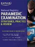 Cover-Bild zu National Registry Paramedic Examination Strategies, Practice & Review von Kaplan Medical
