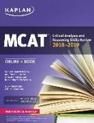 Cover-Bild zu MCAT Critical Analysis and Reasoning Skills Review 2018-2019 von Kaplan Test Prep