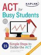 Cover-Bild zu ACT for Busy Students von Kaplan Test Prep