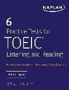 Cover-Bild zu 6 Practice Tests for TOEIC Listening and Reading von Kaplan Test Prep