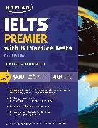 Cover-Bild zu IELTS Premier with 8 Practice Tests von Kaplan Test Prep