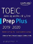 Cover-Bild zu TOEIC Listening and Reading Test Prep Plus 2019-2020 von Kaplan Test Prep