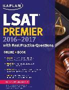 Cover-Bild zu Kaplan LSAT Premier 2016-2017 with Real Practice Questions von Kaplan Test Prep