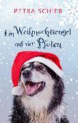 Cover-Bild zu Schier, Petra: Ein Weihnachtsengel auf vier Pfoten (eBook)
