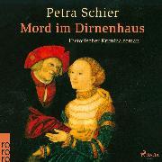 Cover-Bild zu Schier, Petra: Mord im Dirnenhaus (Ungekürzt) (Audio Download)