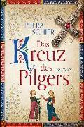Cover-Bild zu Schier, Petra: Das Kreuz des Pilgers