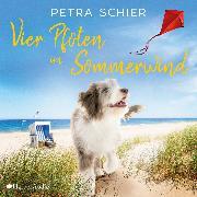 Cover-Bild zu Schier, Petra: Vier Pfoten im Sommerwind (ungekürzt) (Audio Download)