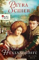 Cover-Bild zu Schier, Petra: Der Hexenschöffe (eBook)