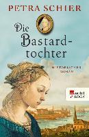 Cover-Bild zu Schier, Petra: Die Bastardtochter (eBook)