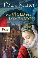 Cover-Bild zu Schier, Petra: Das Gold des Lombarden (eBook)