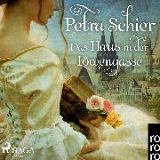 Cover-Bild zu Schier, Petra: Das Haus in der Löwengasse (Ungekürzt) (Audio Download)