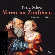 Cover-Bild zu Schier, Petra: Verrat im Zunfthaus (Ungekürzt) (Audio Download)